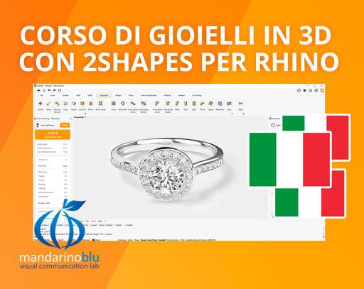Corso di Gioielli in 3D con 2SHAPES per Rhino (Italian)