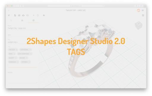 2Shapes Designer Studio 2.0 - Tags